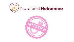 Interview Notdiensthebamme
